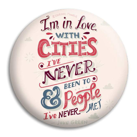 Paper Towns I'M In Love Button Badge