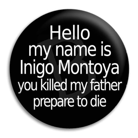 Princess Bride   Hello Button Badge