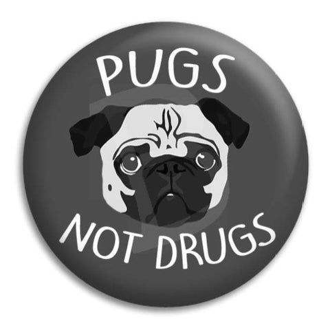 Pugs Not Drugs 2 Button Badge