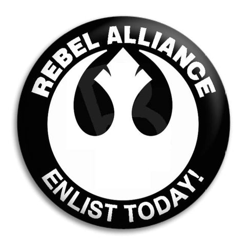 Rebel Alliance Enlist Today Button Badge