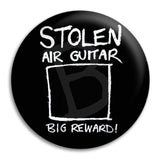 Stolen Air Guitar Button Badge