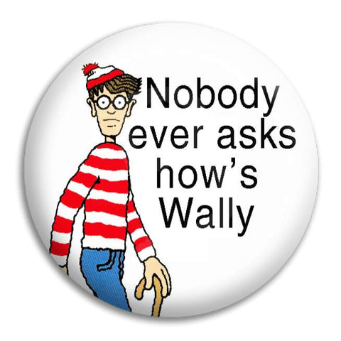 Where'S Wally Nobody Ever Asks Button Badge