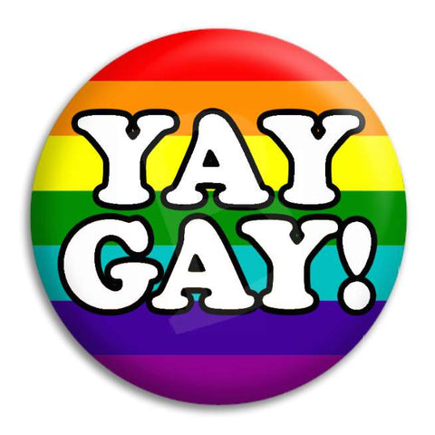 Yay Gay Button Badge