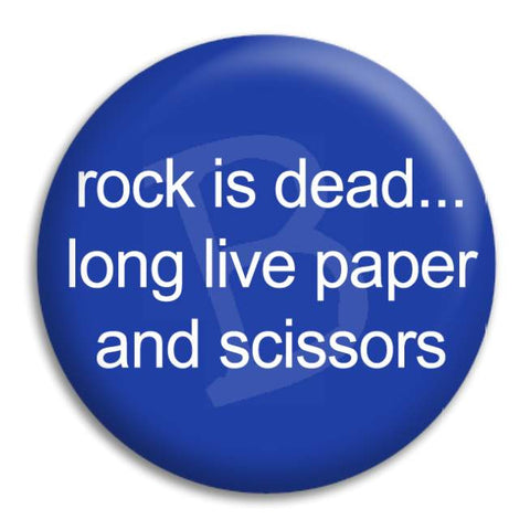 Rock Is Dead Button Badge