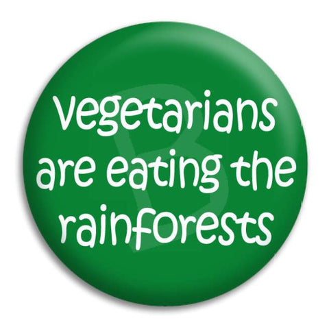 Vegetarians Are Eating Button Badge