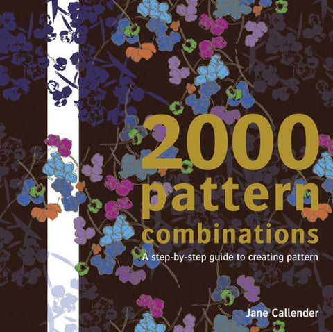 2000 Pattern Combinations by Jane Callender