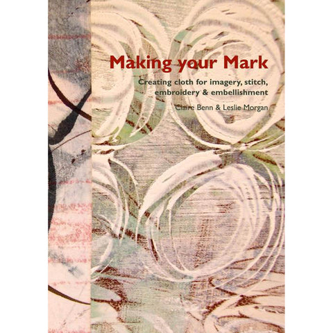 Committed to Cloth - Making Your Mark + DVD