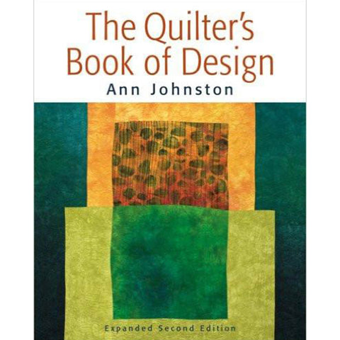 Quilters Book of Design 2nd Edition - Ann Johnston