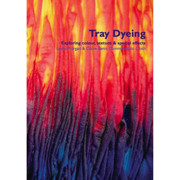 Committed to Cloth - Tray Dyeing + DVD