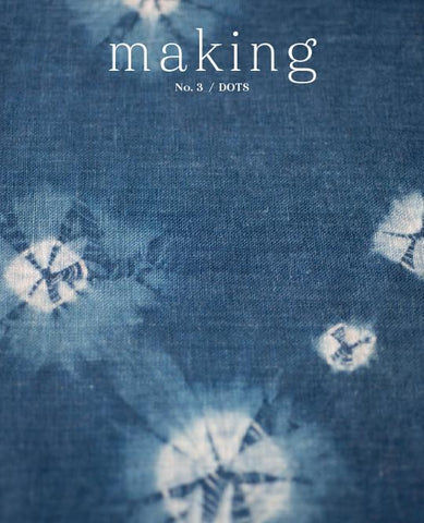 Making Magazine No. 3 - DOTS