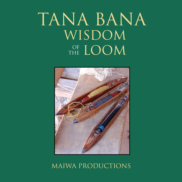 Download - Tana Bana: Wisdom of the Loom