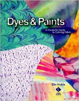 Dyes and Paints - Elin Noble