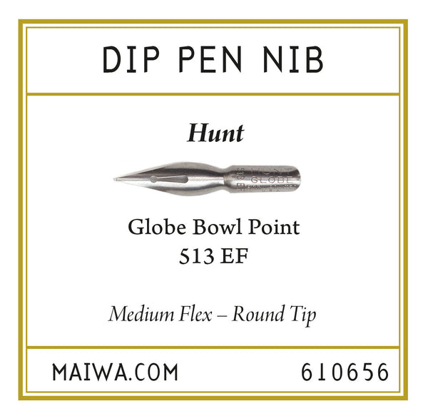Dip Pen Nib – Hunt Globe Bowl 513 EF