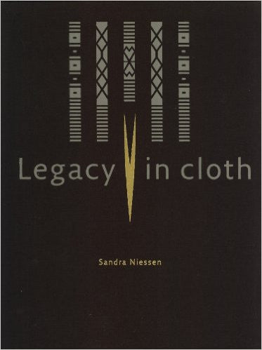 Legacy in cloth: Batak textiles of Indonesia by Sandra Niessen