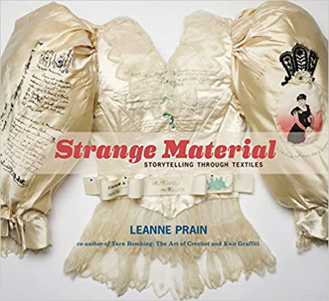 Strange Material - Storytelling Through Textiles