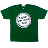 DISCO WILL NEVER DIE