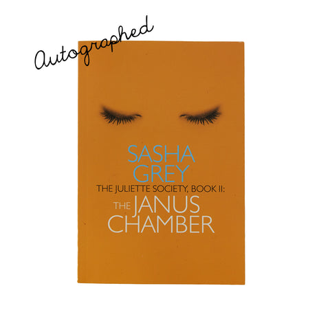 (AUTOGRAPHED BOOK) THE JANUS CHAMBER by SASHA GREY