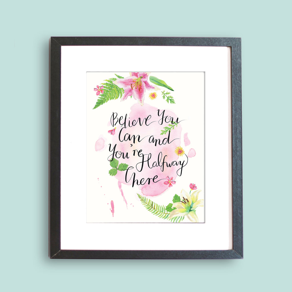Believe You Can Inspirational Art Print