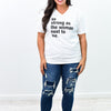 As Strong As The Woman Next To Me White Graphic Tee - A910WH