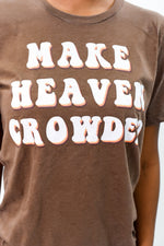 Make Heaven Crowded Heather Brown Graphic Tee - A942HBR