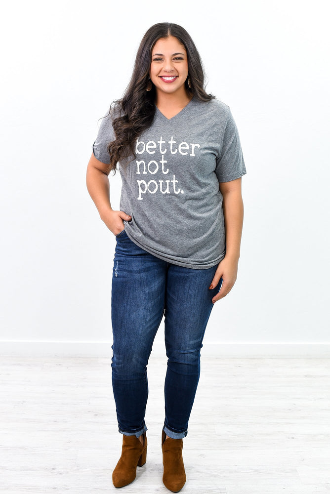 Better Not Pout Deep Heather Gray V Neck Graphic Tee - A945DHG