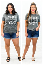 You Do You Deep Heather Gray Graphic Tee - A672DHG