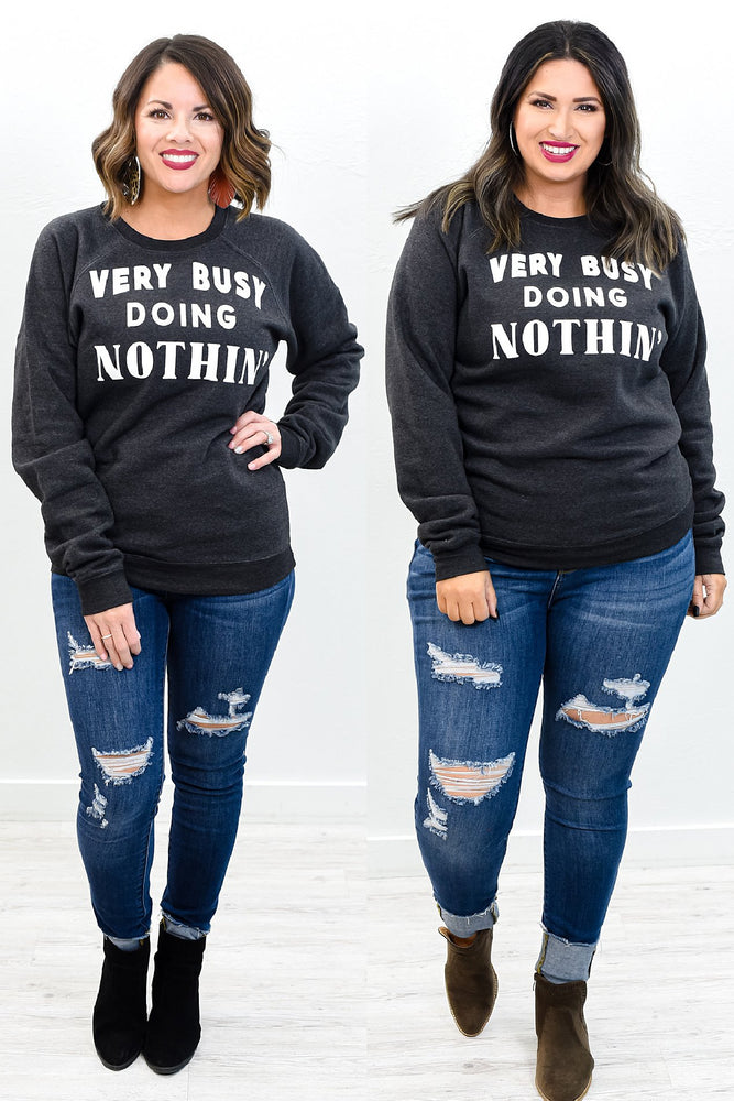 Very Busy Doing Nothing Heather Black Graphic Sweatshirt - A1082HBK