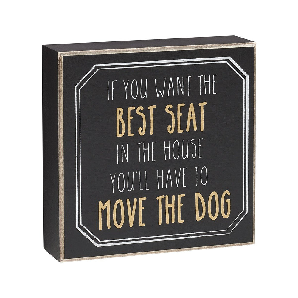 Move The Dog Black Box Sign - SGN144BK