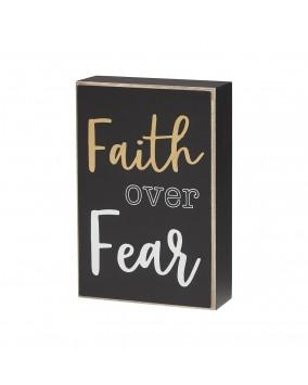 Faith Over Fear Box Sign - SGN100FA