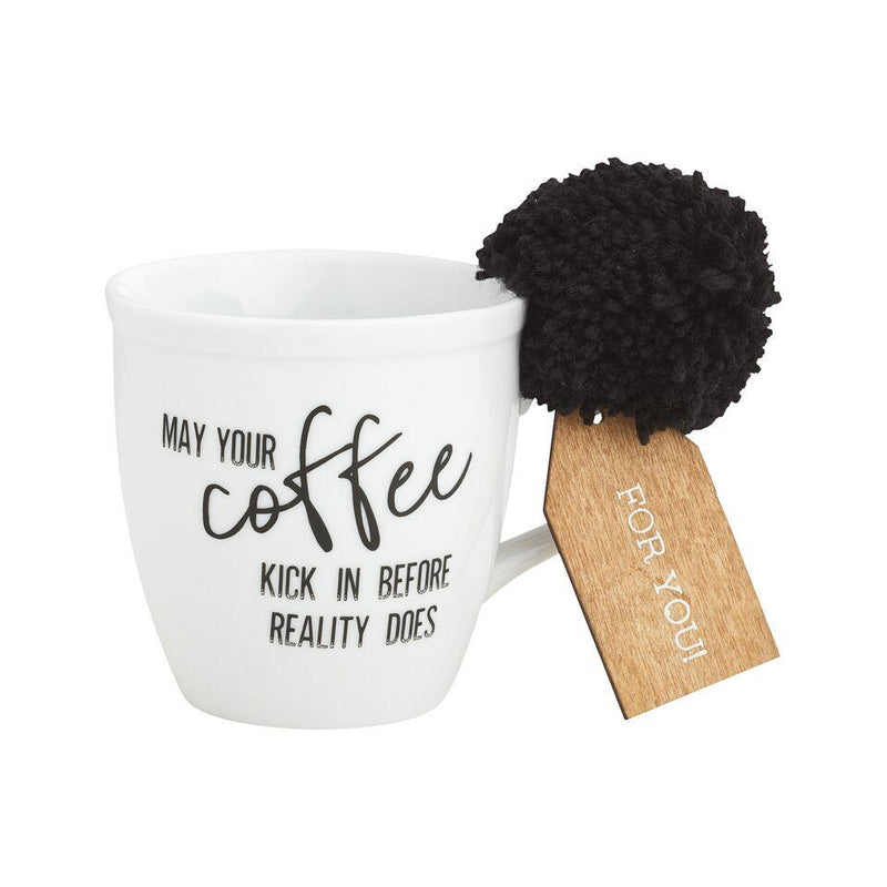 May Your Coffee Kick In Coffee Mug With Pom - MUG107WH