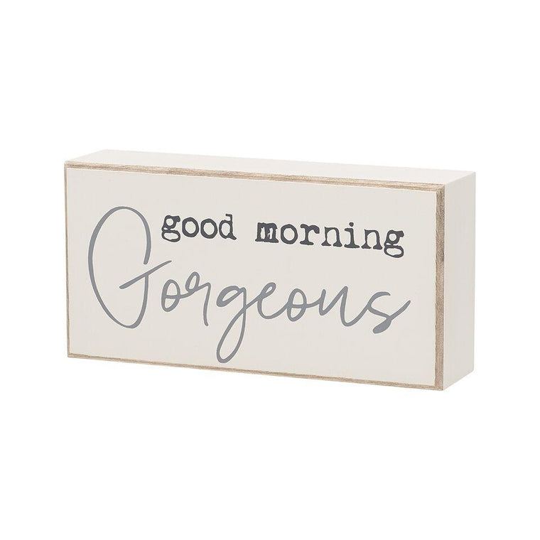 Good Morning Gorgeous Box Sign - SGN127WH