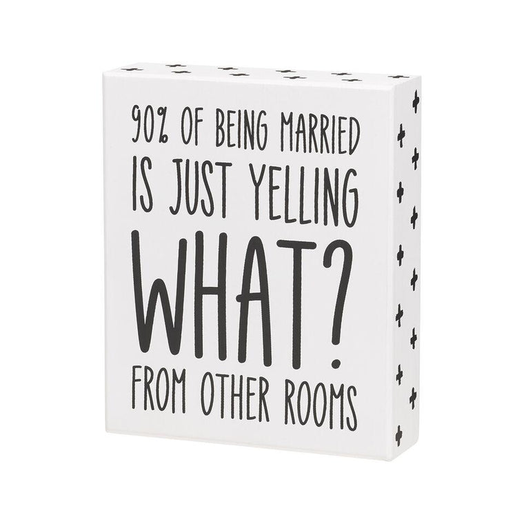 90% Being Married Box Sign - SGN110WH