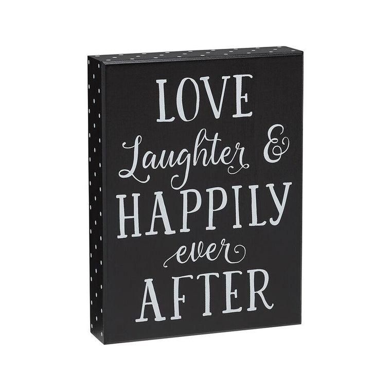 Love Laughter Happily Ever After Box Sign - SGN113BK