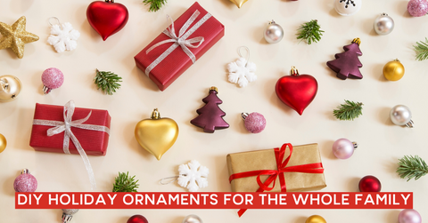 DIY Holiday Ornaments For The Whole Family