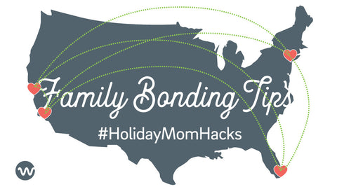 Holiday Mom Hacks | Make Family Feel Closer for the Holidays