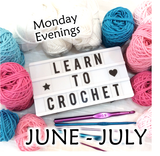 RESERVED FOR FAYE Learn to Crochet Course - November