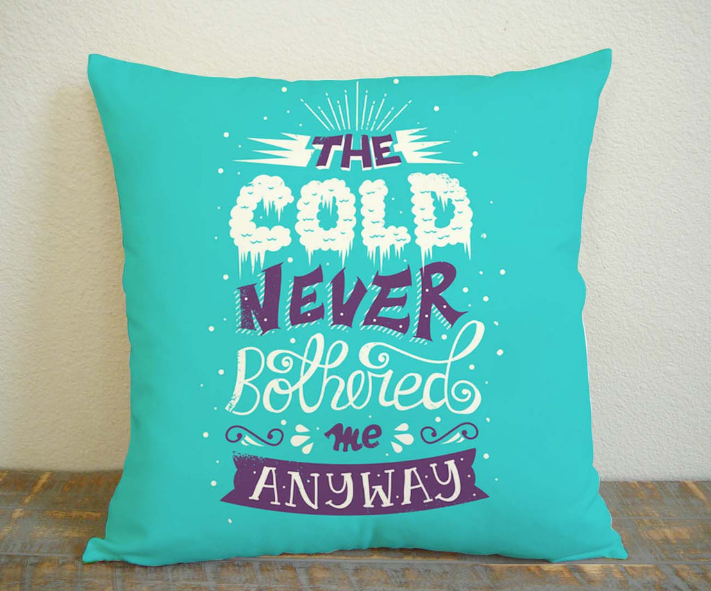 Alexaboard The Cold Frozen Quote Pillow Case Pillow Decoration