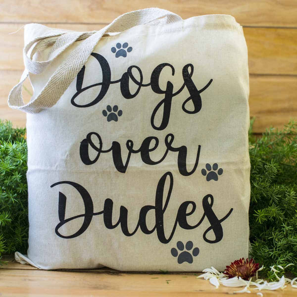 100% Cotton Tote Bags - Dogs Over Dudes at Qtrove