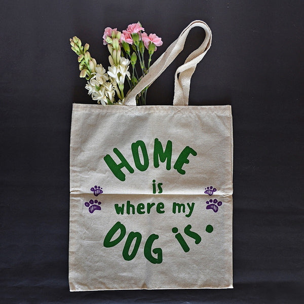 100% Cotton Tote Bags - Home Is Where My Dog Is - Buy 1, get 1 FREE (combo pack) at Qtrove