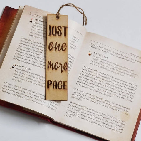 Wooden Engraved Bookmark -Just One More Page