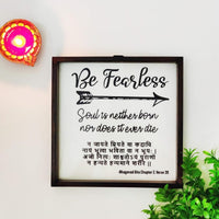 Wooden Framed Motivational Sign Without Glass | Be Fearless