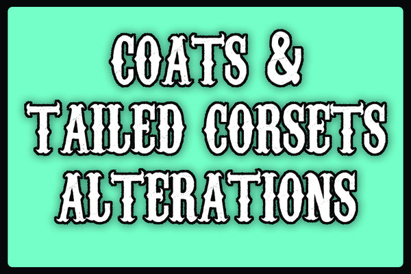 Alterations - For items that you SEND IN to us!