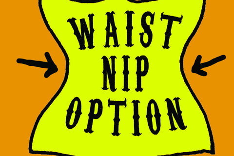 Waist Nip Option