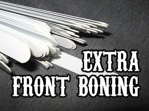 Add-on Extra Front Boning - For items to be added BEFORE they ship to you!