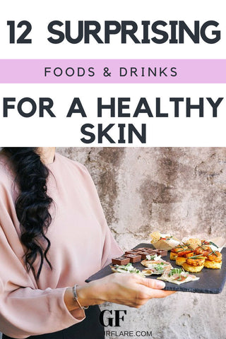 12 Foods & Drinks To Eat For a Healthier Skin