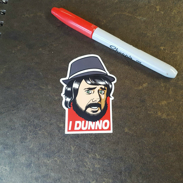 "I Dunno 3"" x 2"" Die-cut Sticker"