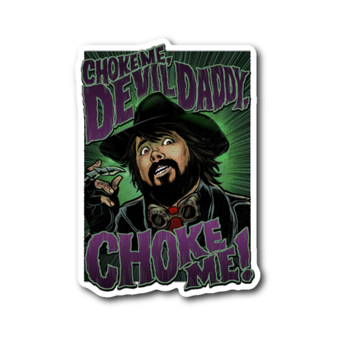 "Choke Me! - 3"" x 2"" Die Cut Label Sticker"