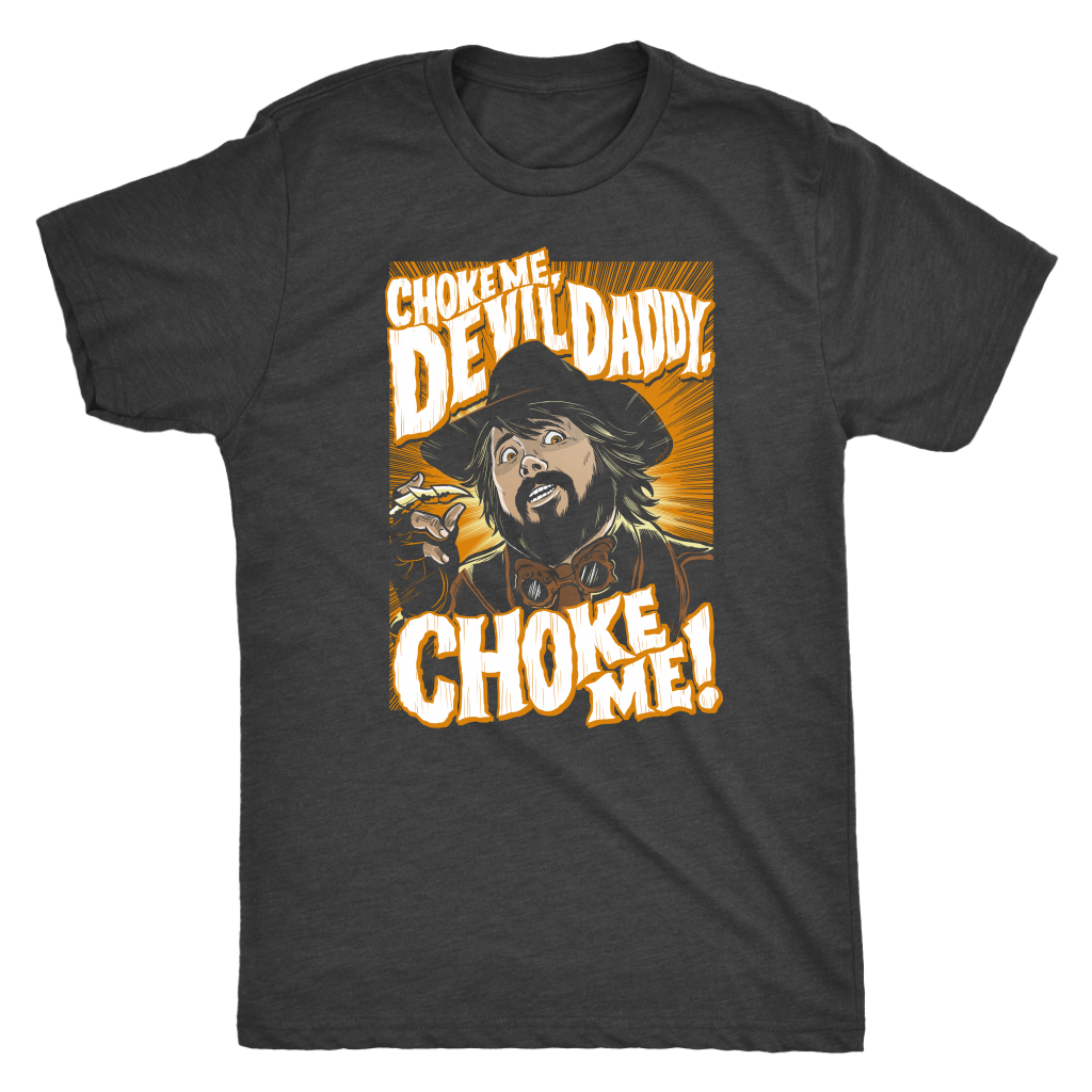 Choke Me Devil Daddy! - Orange Next Level Men's T-shirt - Vintage Colors