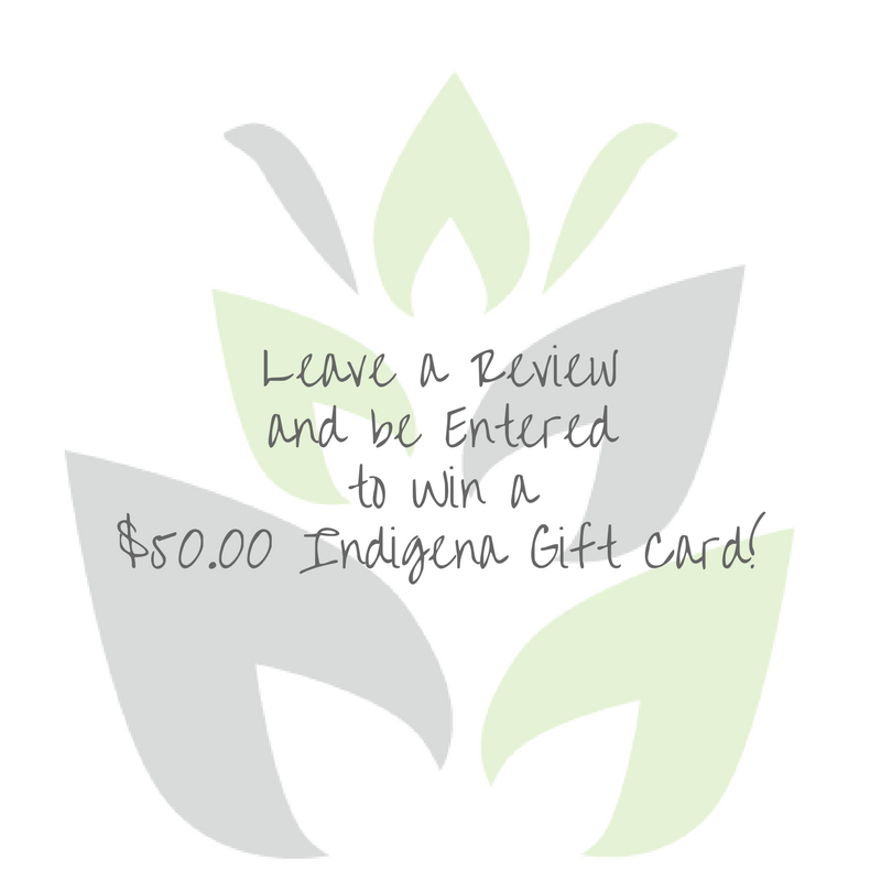 Review a Product and be Entered to WIN a $50.00 Indigena Skincare Gift Card!
