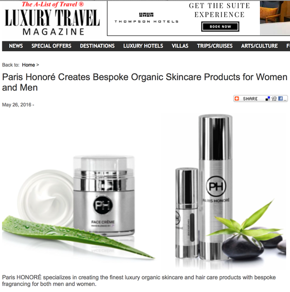 Paris Honoré Creates Bespoke Organic Skincare Products for Women and Men via Luxury Travel Magazine